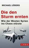 Michael Lüders: Die den Sturm ernten ★★★★