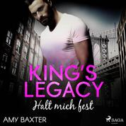 King's Legacy - Halt mich fest (Bartenders of New York 3)