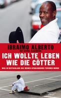 Ibraimo Alberto: Ich wollte leben wie die Götter ★★★★★