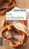 Ulrich Maier: Gift im Brezelteig ★★★★