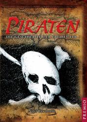 Piraten - Die Geschichte der Freibeuter