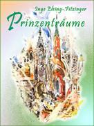 Inge Elsing-Fitzinger: Prinzenträume