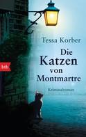 Tessa Korber: Die Katzen von Montmartre ★★★★