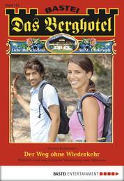 Das Berghotel - Folge 122 - Der Weg ohne Wiederkehr