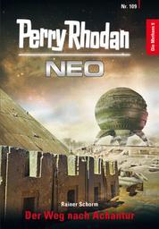 Perry Rhodan Neo 109: Der Weg nach Achantur - Staffel: Die Methans 9 von 10