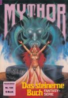 W. K. Giesa: Mythor 184: Das steinerne Buch