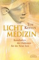 Tom Kenyon: Lichtmedizin ★★