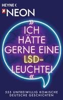 """NEON: """"Ich hätte gerne eine LSD-Leuchte!"""" ★★★"""