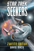 David Mack: Star Trek - Seekers 1: Zweite Natur ★★★
