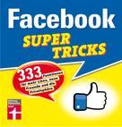 Markus Schelhorn: Facebook Supertricks ★★★★