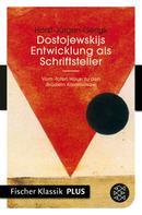 Horst-Jürgen Gerigk: Dostojewskijs Entwicklung als Schriftsteller