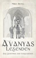 Mike Heinl: Avanyas Legenden