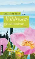 Christine Rath: Wildrosengeheimnisse ★★★★
