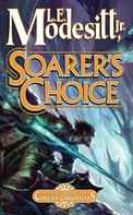 L. E. Modesitt, Jr.: Soarer's Choice ★★★★★