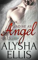 Alysha Ellis: Send Me an Angel