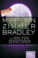Marion Zimmer Bradley: Die Weltenzerstörer ★★★★