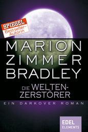 Die Weltenzerstörer - Ein Darkover Roman