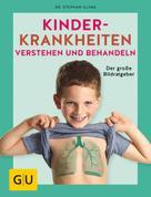 Stephan Illing: Kinderkrankheiten verstehen und behandeln ★★★★
