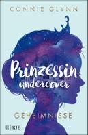 Connie Glynn: Prinzessin undercover – Geheimnisse ★★★★
