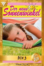 Der neue Sonnenwinkel Jubiläumsbox 3 – Familienroman - E-Book 13-18