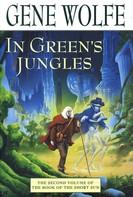 Gene Wolfe: In Green's Jungles
