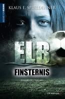 Klaus E. Spieldenner: Elbfinsternis ★★★