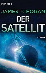 Der Satellit - Roman