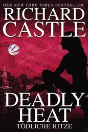 Castle 5: Deadly Heat - Tödliche Hitze