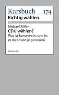 Michael Zöller: CDU wählen?