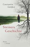 Constantin Göttfert: Steiners Geschichte ★★★