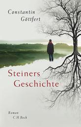Steiners Geschichte - Roman