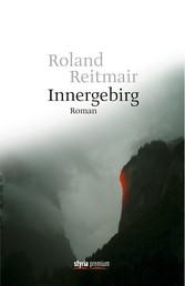 Innergebirg - Roman