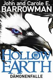 Hollow Earth 1: Dämonenfalle