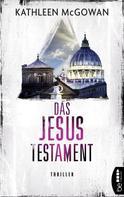 Kathleen McGowan: Das Jesus-Testament ★★★★