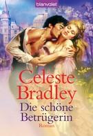 Celeste Bradley: Die schöne Betrügerin ★★★★