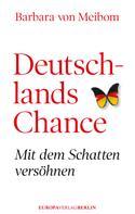 Barbara von Meibom: Deutschlands Chance