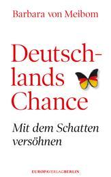 Deutschlands Chance - Mit dem Schatten versöhnen