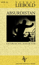 Absurdistan - Der Wahnsinn einen Schritt weiter