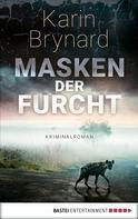 Karin Brynard: Masken der Furcht ★★★★