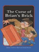 James Andrew Hall: The Curse of Brian's Brick