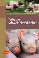 Jürgen Harlizius: Farbatlas Schweinekrankheiten