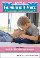 Karen Sanders: Familie mit Herz 51 - Familienroman