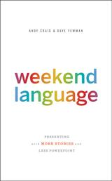 Weekend Language - Presenting with More Stories and Less PowerPoint