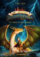 Emily Skye: Die geheime Drachenschule - Das Tribunal der Sieben Flammen