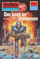 William Voltz: Perry Rhodan 930: Das Loch im Universum ★★★★