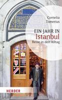 Cornelia Tomerius: Ein Jahr in Istanbul ★★★★