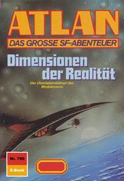"""Atlan 780: Dimensionen der Realität - Atlan-Zyklus """"Im Auftrag der Kosmokraten"""""""