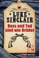 Luke Sinclair: Hass und Tod sind wie Brüder ★★★★