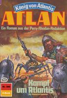 Hans Kneifel: Atlan 389: Kampf um Atlantis ★★★