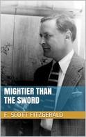 F. Scott Fitzgerald: Mightier than the Sword